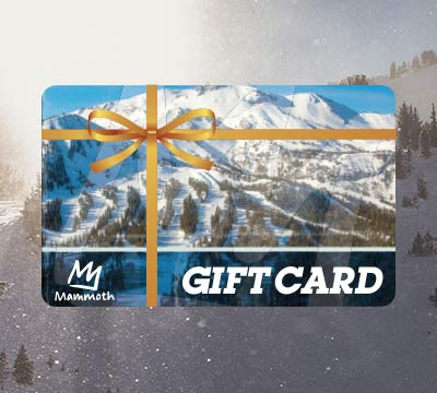 Mammoth Mountain Gift Cards