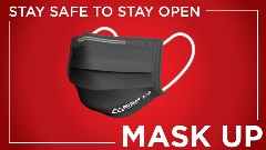 stay safe, stay open, mask up